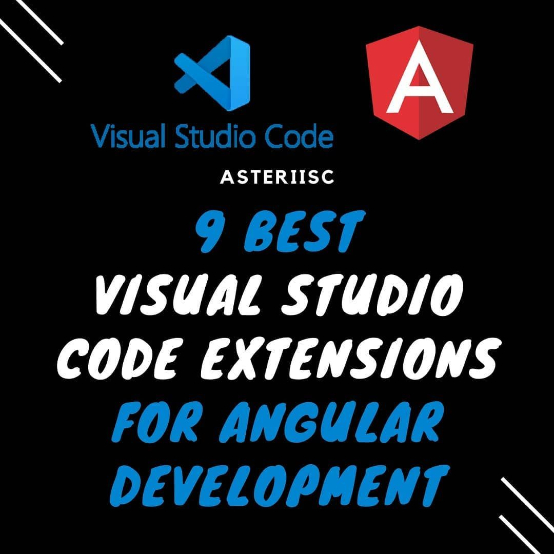 9 best visual studio code extensions for angular