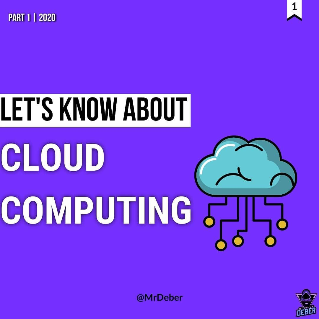 Lets know about cloud computing