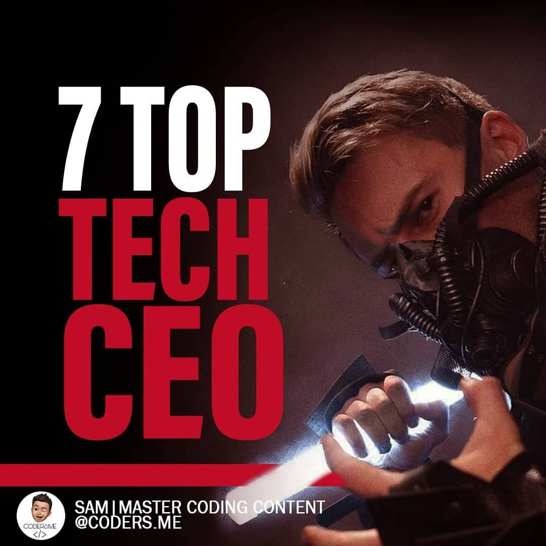 7 top tech ceo