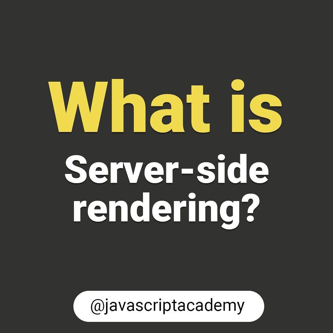 What is server side rendering