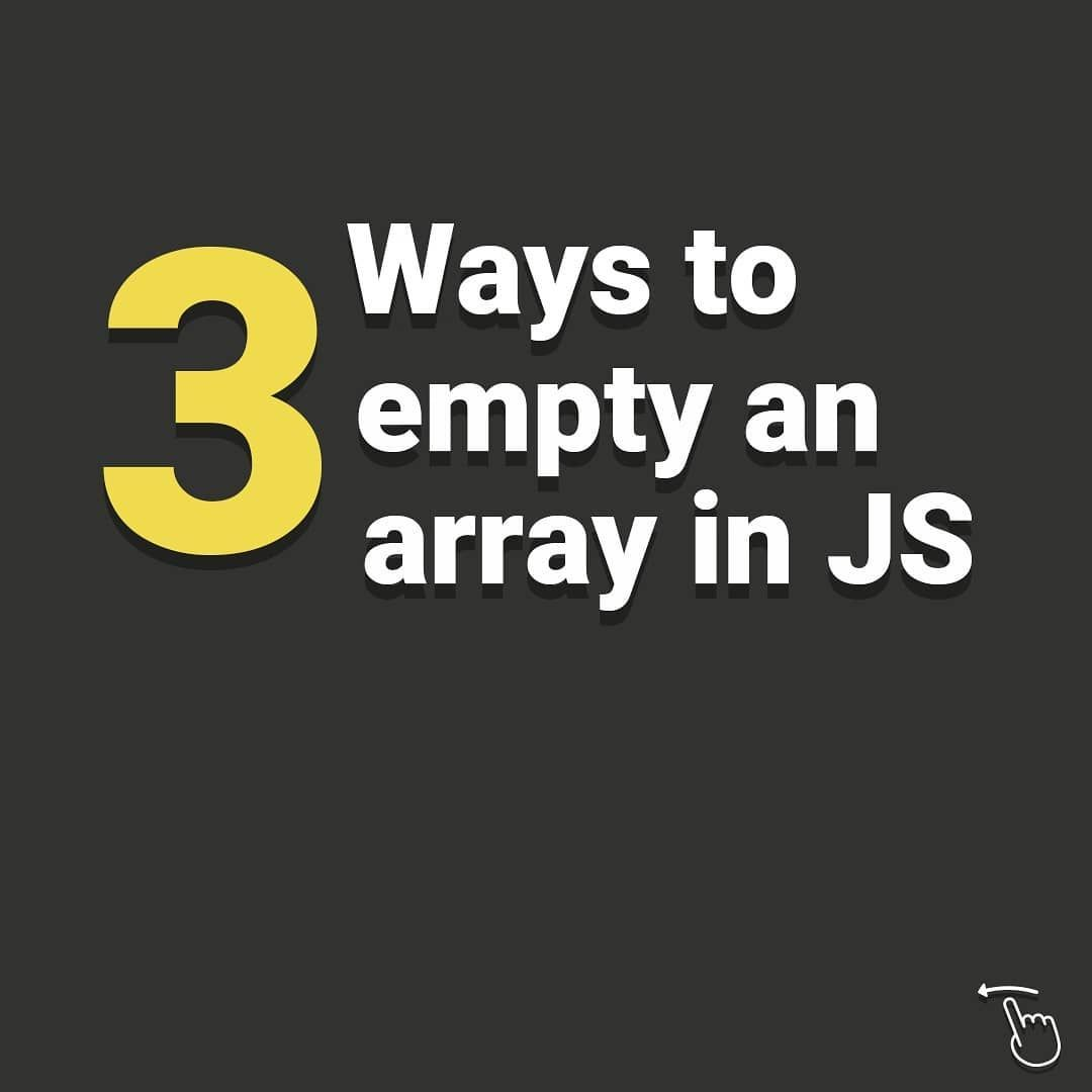 3 ways to empty an array in js