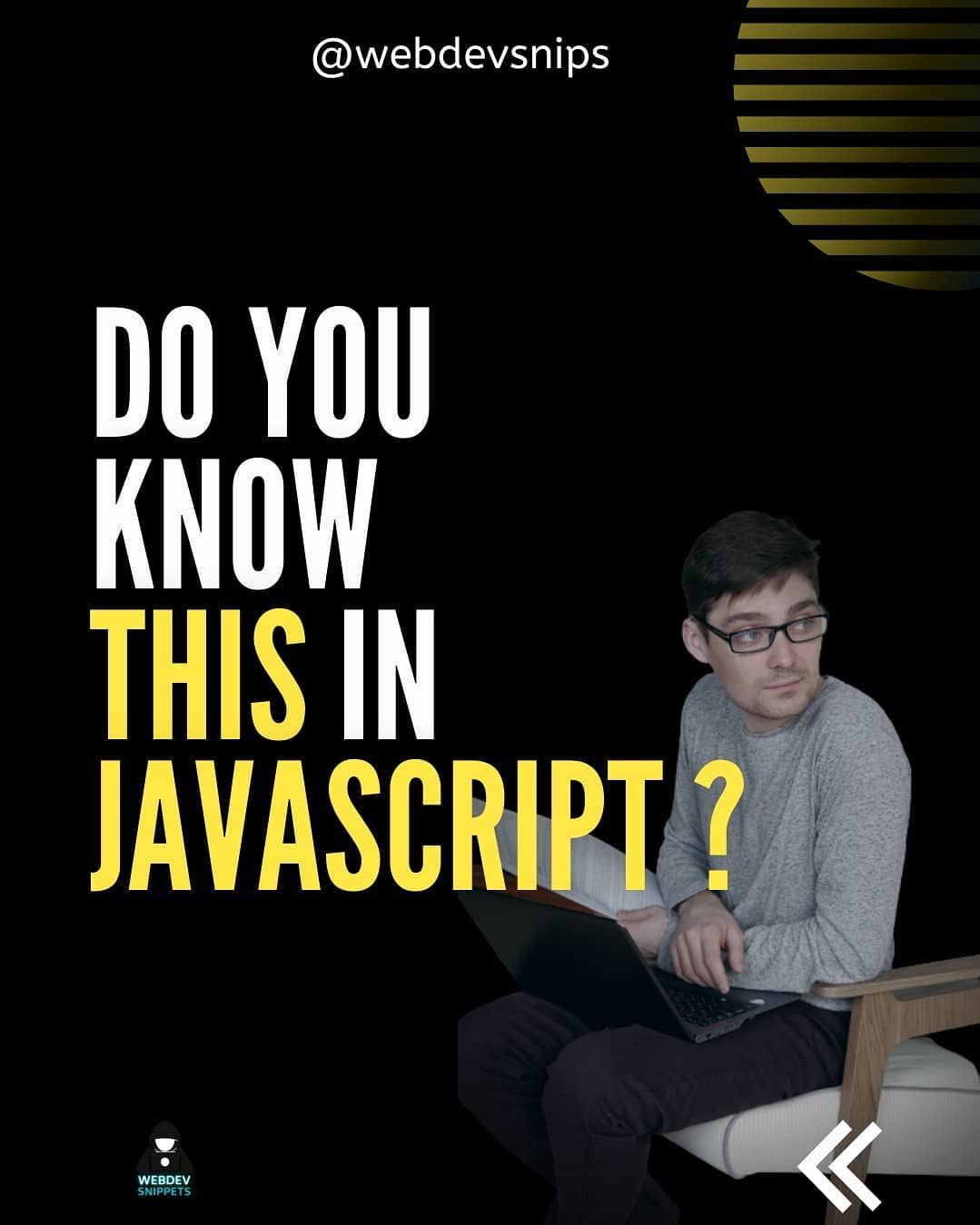 Do you know this in javascript