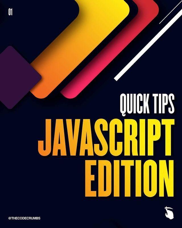 Quick tips javascript