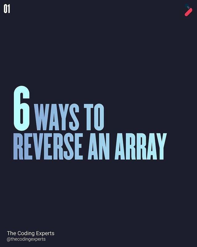 6 ways to reverse an array =)