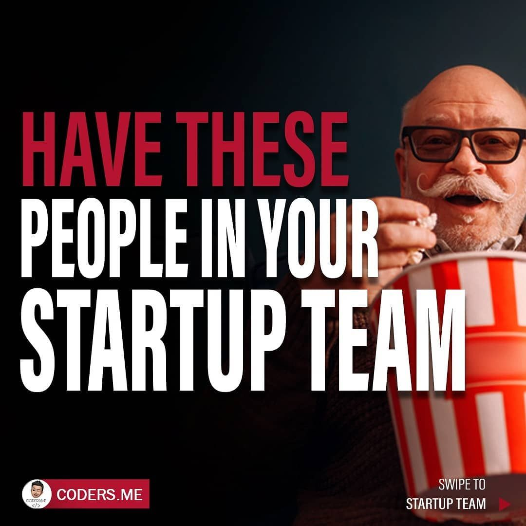 Have these people in your startup team