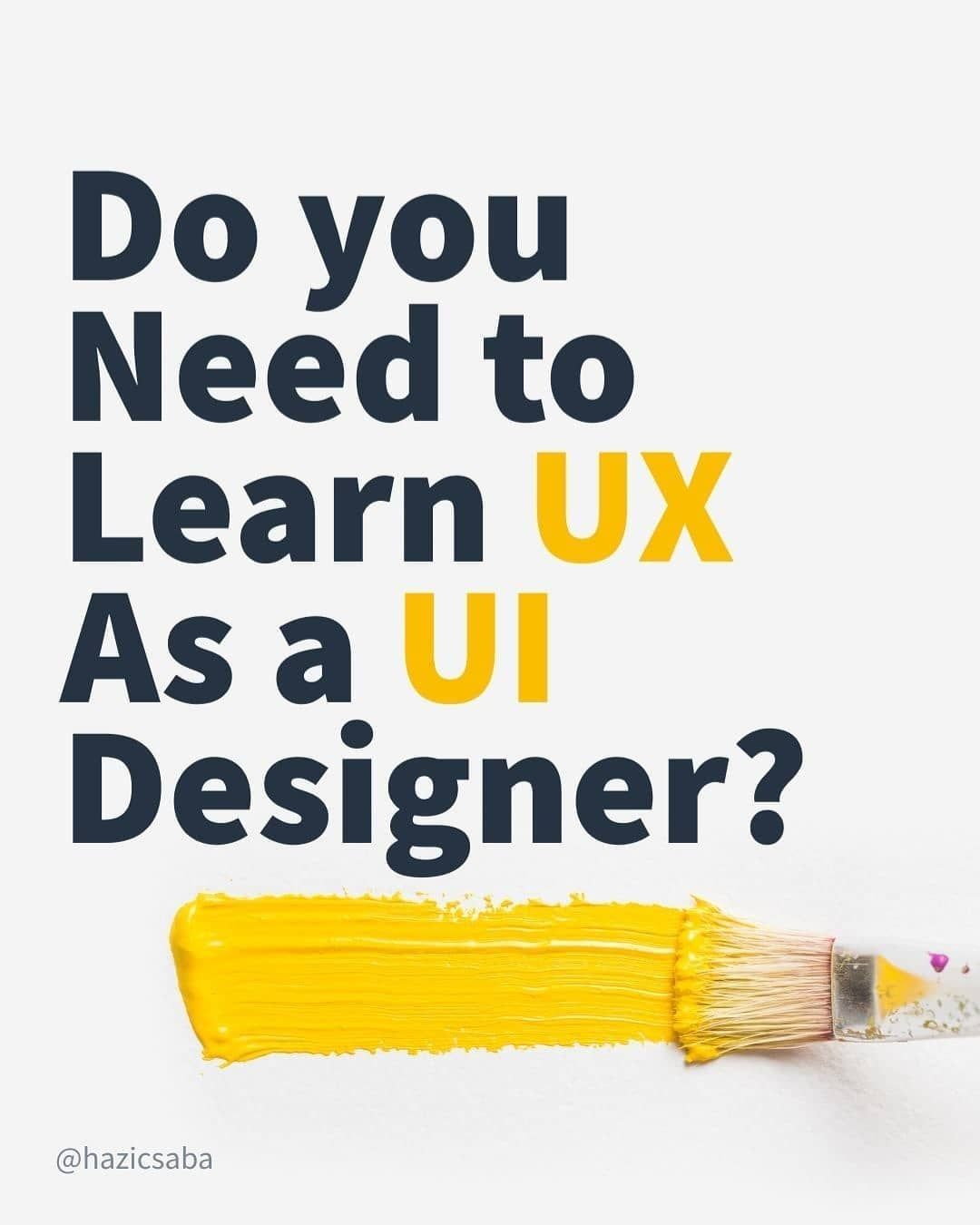 Do you need to learn ux as a ui designer
