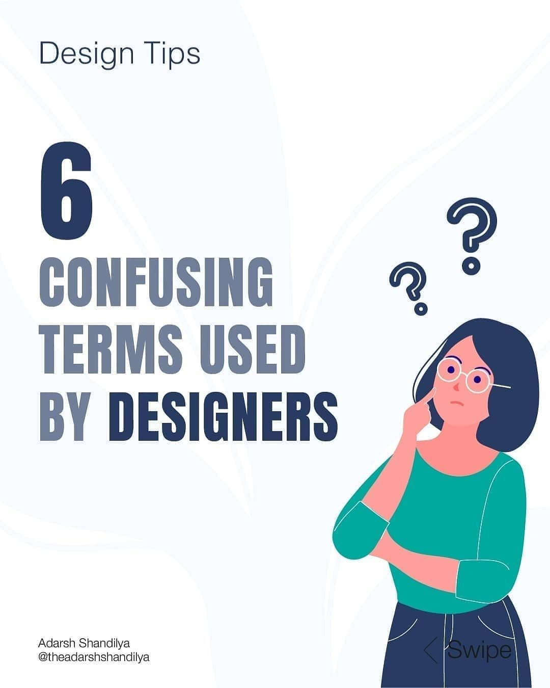 6 confusing terms  by designers