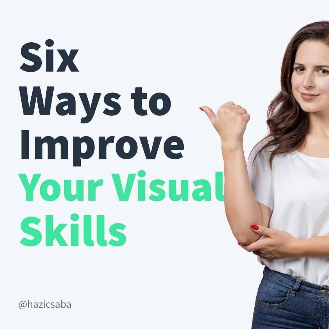 Six ways to improve your skills