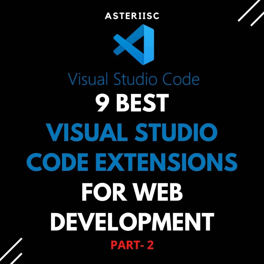 9 best visual studio code extension for web