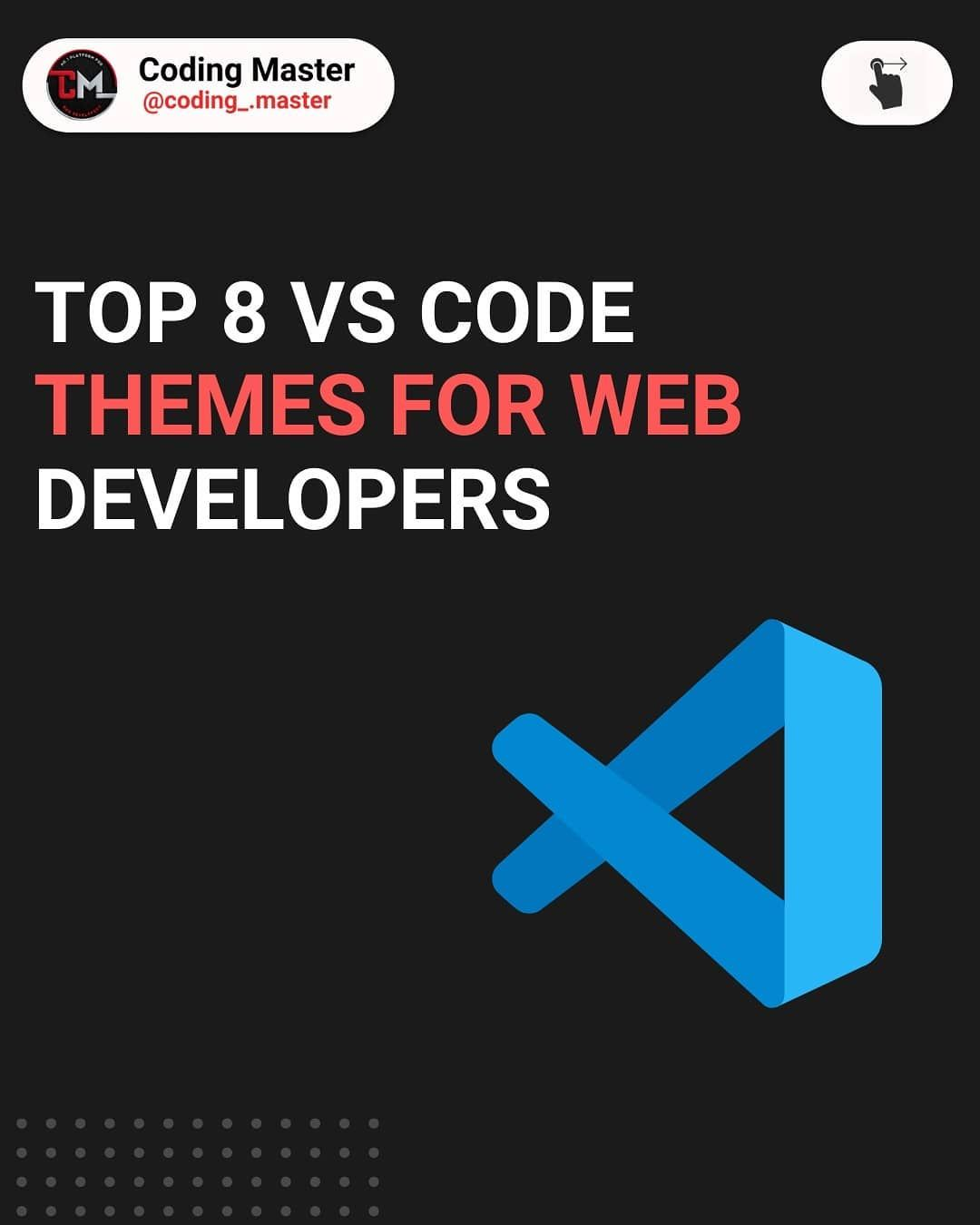 Top 8 vscode themes for web developers